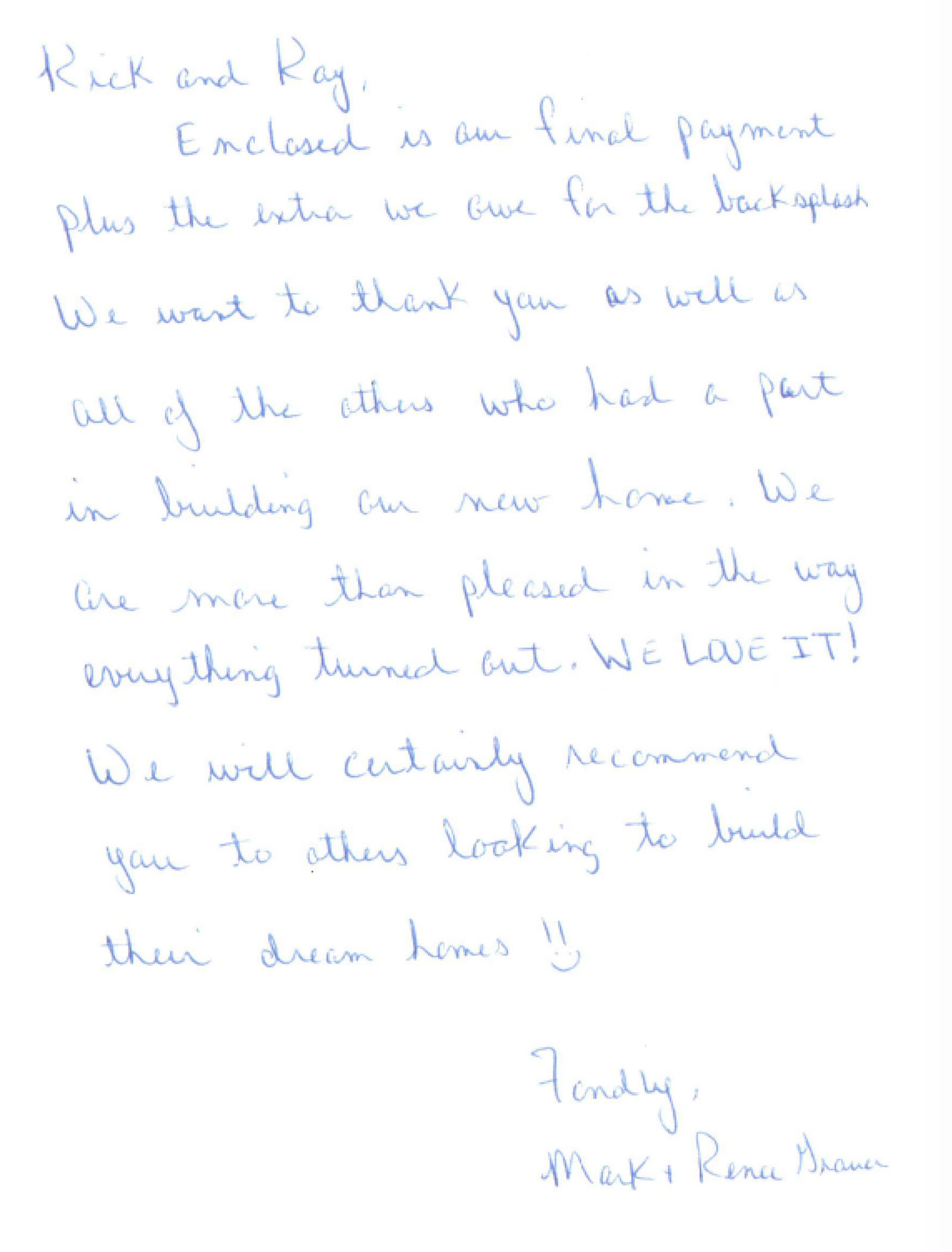 Written testimonial from one of H&H Builders' previous clients for whom we built a new home