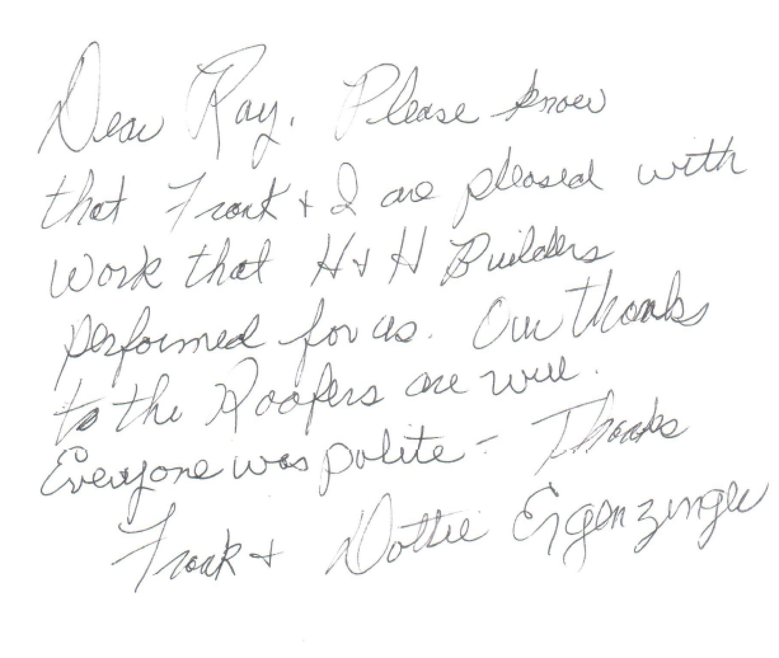 Written testimonial from one of H&H Builders' previous clients