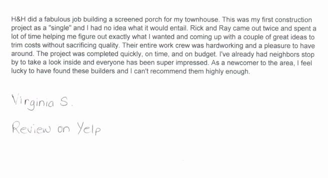 Customer review for H&H Builders' services and screened porch home addition